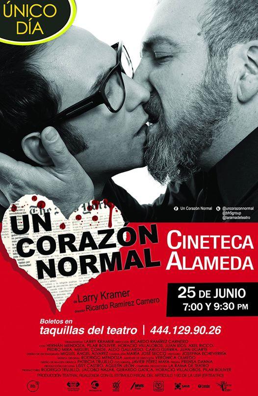 """""""Un Corazón Normal """" en San Luis Potosí @ Cineteca Alameda"""