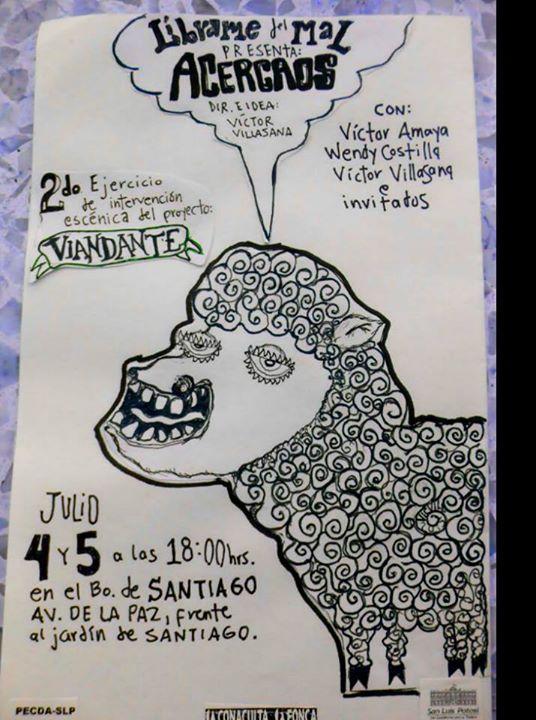 2do. ejercicio de intervención escénica del proyecto VIANDANTE @ Barrio de Santiago | Santiago | San Luis Potosí | México