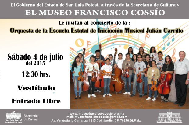 Concierto de la Orquesta de la Escuela Estatal de Música Julían Carillo @ Museo Francisco Cossío