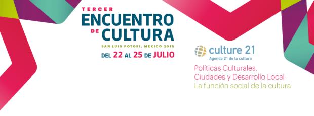 Tercer encuentro de Cultura San Luis Potosí