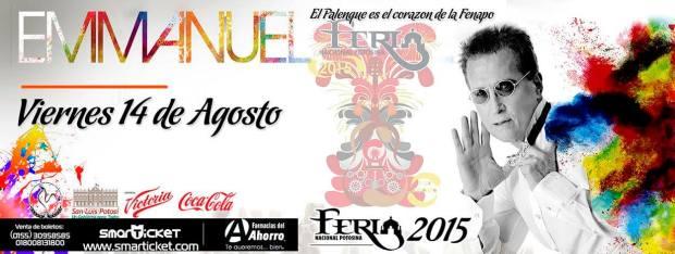 Emmanuel en la FENAPO2015 @ Palenque de la Fenapo | San Luis Potosí | México