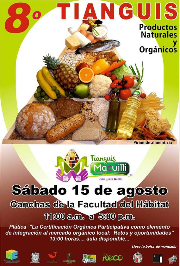 Octavo Tianguis Organico 2015 @ Facultad del Habitad | San Luis Potosí | San Luis Potosí | México