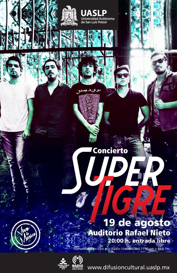 Concierto Super Tigre @ Auditorio Rafael Nieto