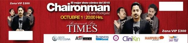 """El Chaironman"" en San Luis @ Times | San Luis Potosí | San Luis Potosí | México"