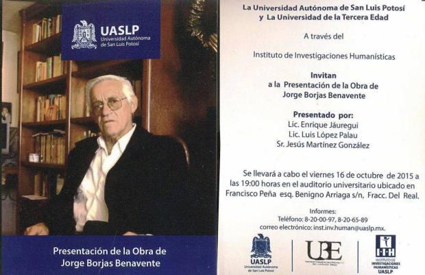 Presentación de la Obra de Jorge Borjas Benavente @ Instituto de Ciencias Educativas UASLP | San Luis Potosí | San Luis Potosí | México