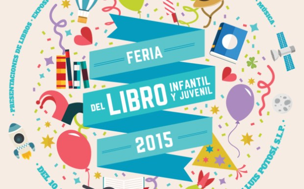 Feria del Libro Infantil y Juvenil San Luis Potosí 2015 @ Plaza de Fundadores | San Luis Potosí | San Luis Potosí | México