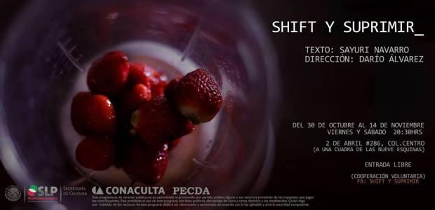 Shift y Suprimir @ San Luis Potosí | San Luis Potosí | México