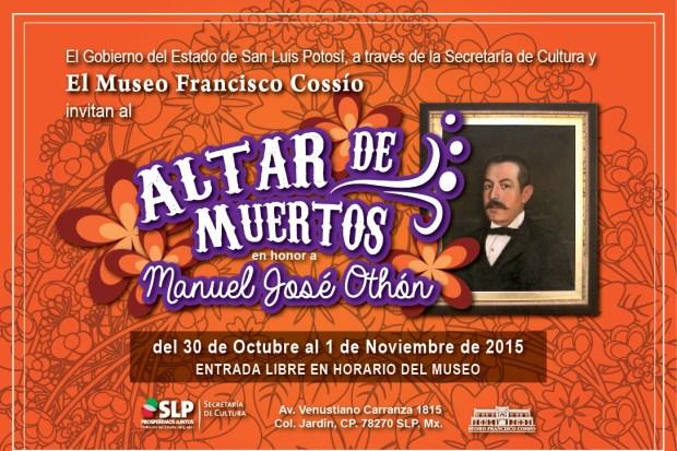 Altar de Muertos en honor a Manuel José Othón @ Museo Francisco Cossío