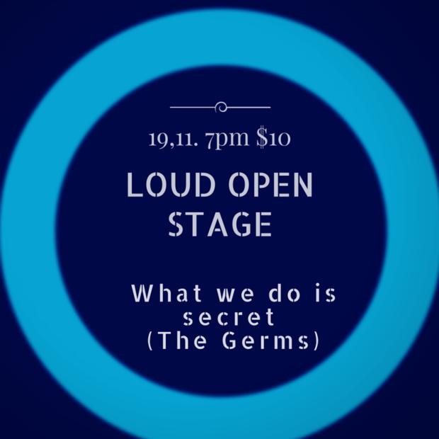 """""""Lo que hacemos es secreto"""" @ Loud Open Stage"""