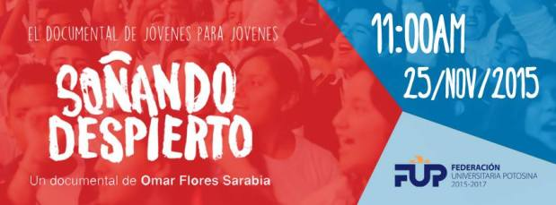 Proyección Soñando Despierto: Facultad de Psicología UASLP @ Facultad de Psicología de la UASLP | San Luis Potosí | San Luis Potosí | México