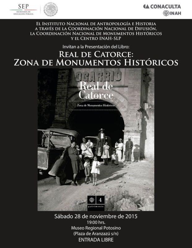 """Presentación del libro """"Real de Catorce: Zona de Monumentos Históricos"""" @ Museo Regional Potosino"""