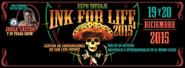Expo Tatuaje Ink For Like 2015 @ Centro de Convenciones de San Luis Potosí