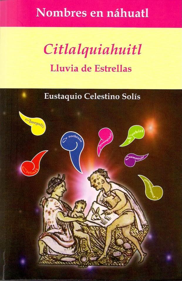 CITLALQUIAHUITL_CELESTINO SOLIS