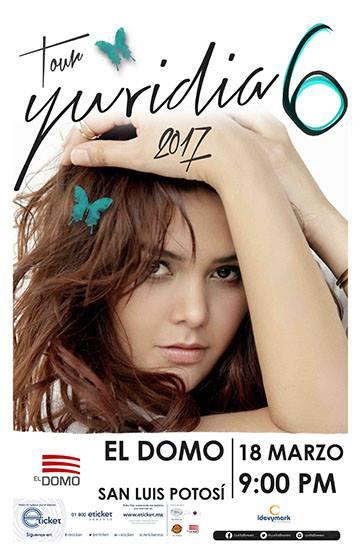 Yuridia en San Luis Potosí @ El Domo