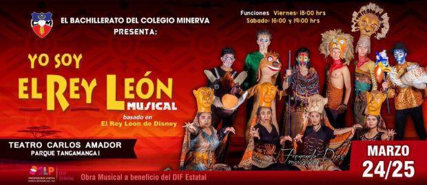 Yo soy el Rey León @ Teatro Carlos Amador | San Luis Potosí | SLP | México