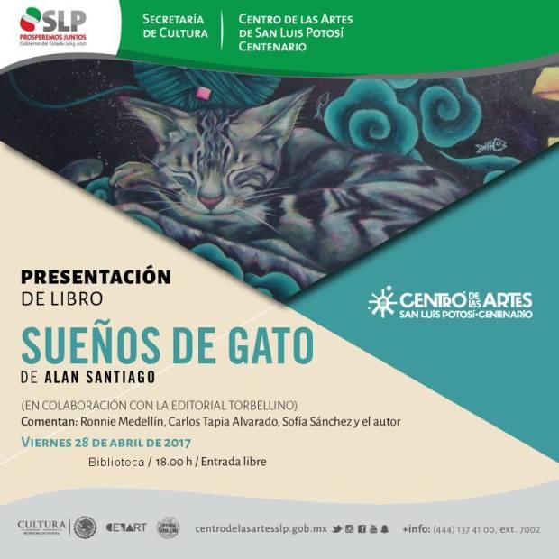 """Presentación de libro """"Sueños de gato"""" de Alan Santiago @ Centro de las Artes de San Luis Potosí"""