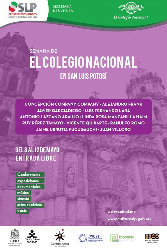 Semana de El Colegio Nacional en San Luis Potosí @ San Luis Potosí | San Luis Potosí | México