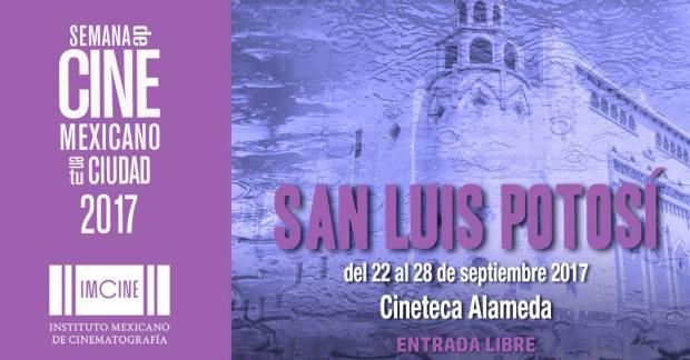 Semana de Cine Mexicano en San Luis Potosí @ Cineteca Alameda