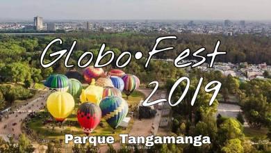Photo of Realizarán el Globo Fest 2019 en el Parque Tangamanga
