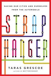 Straphanger by Taras Grescoe