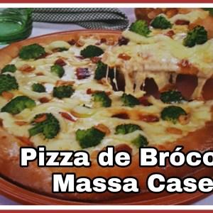 Pizza de Brócolis (Massa Caseira)