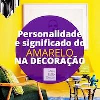 Personalidade e significado do amarelo na decoração