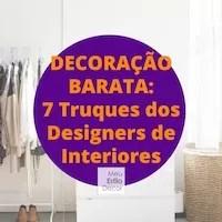 Decoração Barata: 7 Truques dos Designers de Interiores