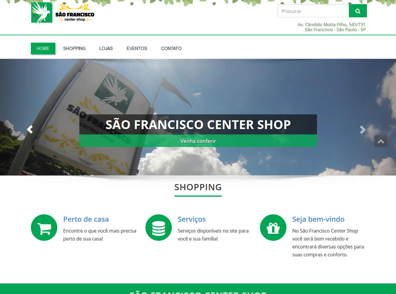São Francisco Center Shop