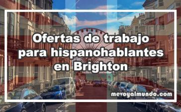 Ofertas de trabajo para hispanohablantes en Brighton