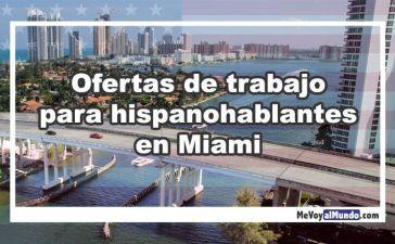 Ofertas de trabajo para personas que hablan español en Miami