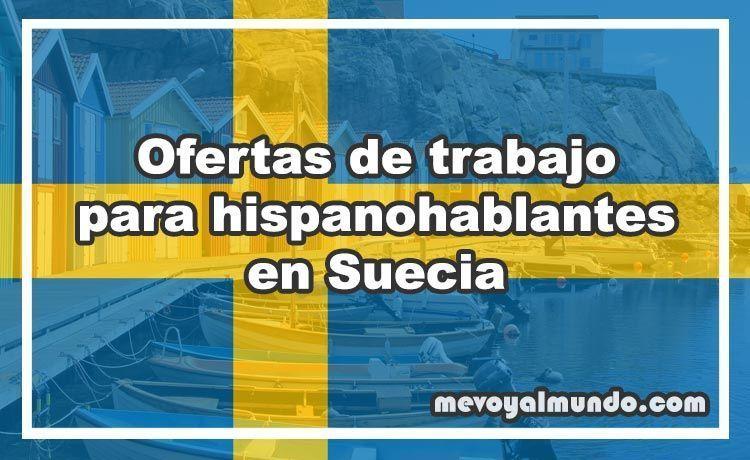 Ofertas De Trabajo Para Hispanohablantes En Suecia Mevoyalmundo