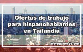 Ofertas de trabajo para hispanohablantes en Tailandia