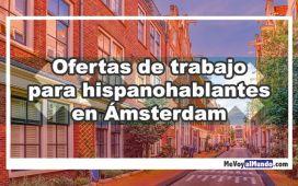 Ofertas de trabajo para personas que hablan español en Amsterdam