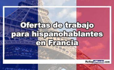 Ofertas de trabajo para personas que hablan español en Francia