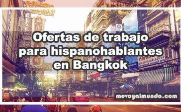 Ofertas de trabajo para españoles e hispanohablantes en Bangkok