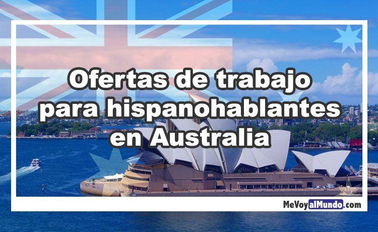 Ofertas de trabajo para hispanohablantes en australia for Ofertas de trabajo en gava