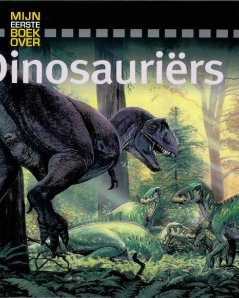 mijn eerste boek over dinosauriers