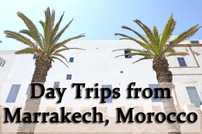 Day Trips from Marrakech, Morocco