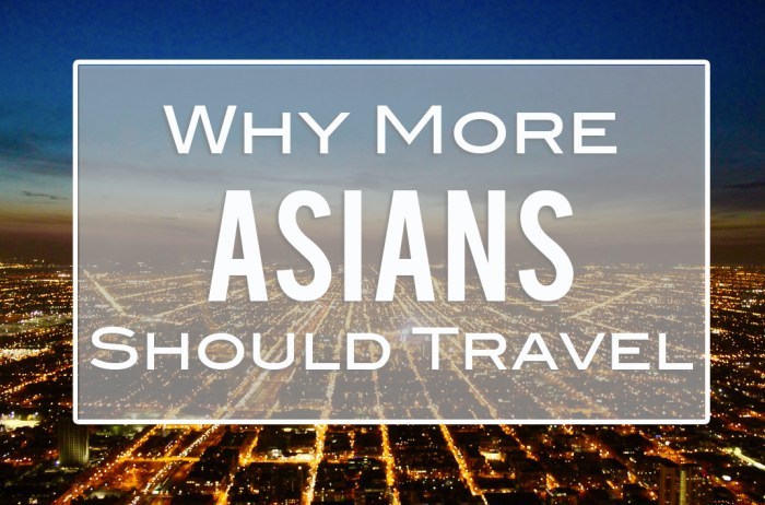 why more asians should travel