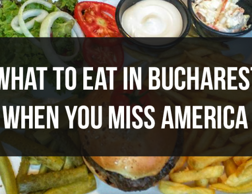 What to eat in Bucharest when you miss America