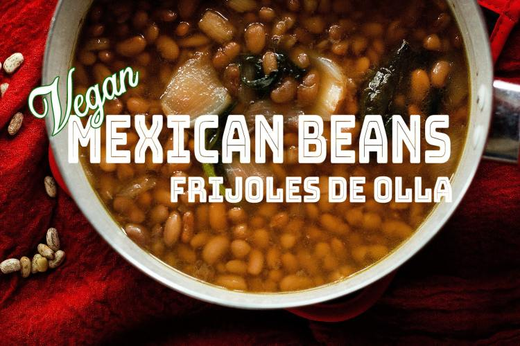Let's Make a Pot of Mexican Beans Together!