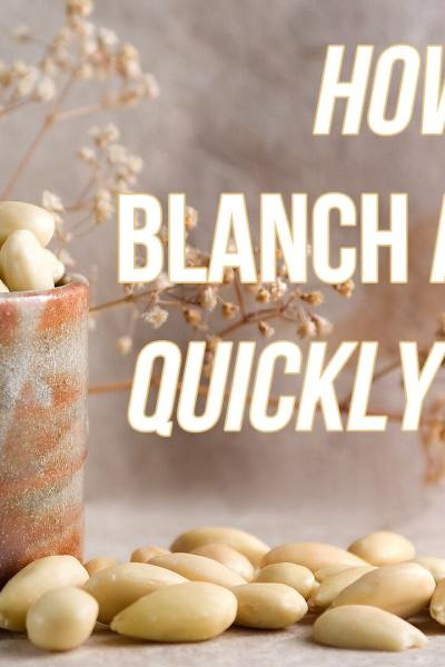 Do You Know How to Blanch Almonds? (I also have some news to share with you)
