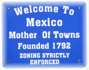 Mexico Mother of Towns sign