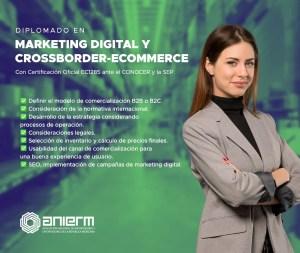 Diplomado en Marketing Digital y Crossborder-eCommerce