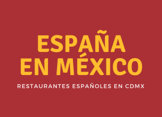 Restaurantes Españoles en México
