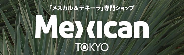 MEXICAN TOKYO
