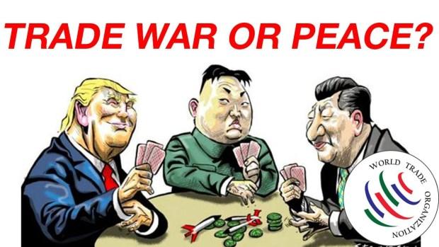Trade War or Peace