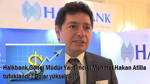 Halkbank Genel Müdür Yardımcısı, ABD'de tutuklandı, Dolar Türkiyede tavan yaptı !