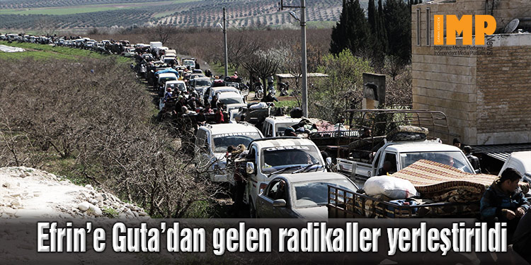 Efrin'e Guta'dan gelen radikal gruplar yerleşiyor
