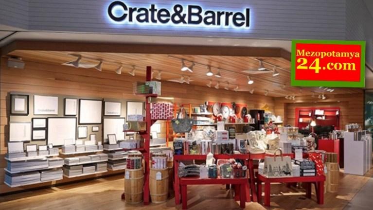 Mobilya ve ev eşyası devi Crate&Barrel, Türkiye faaliyetlerini sonlandırdı